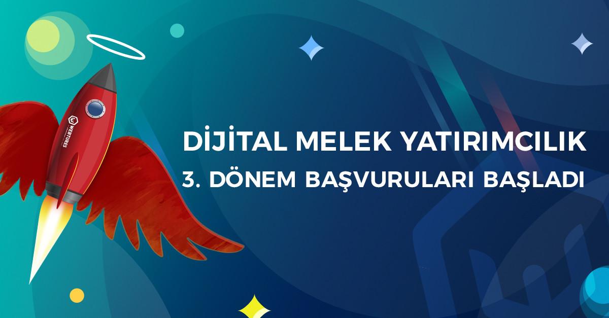 Dijital Melek Yatırımcılık 3. dönem başvuruları ba...